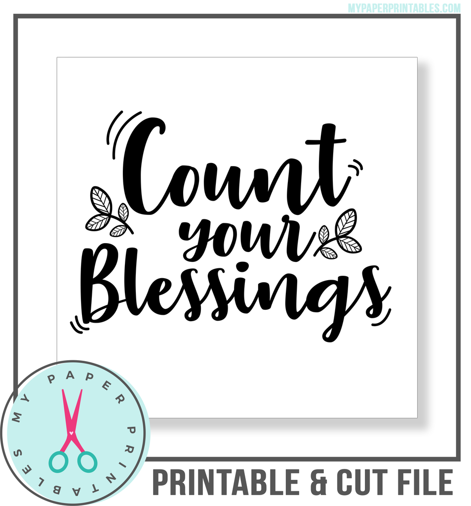 Count Your Blessings Cut File