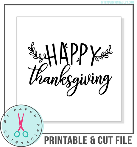 Happy Thanksgiving Cut File