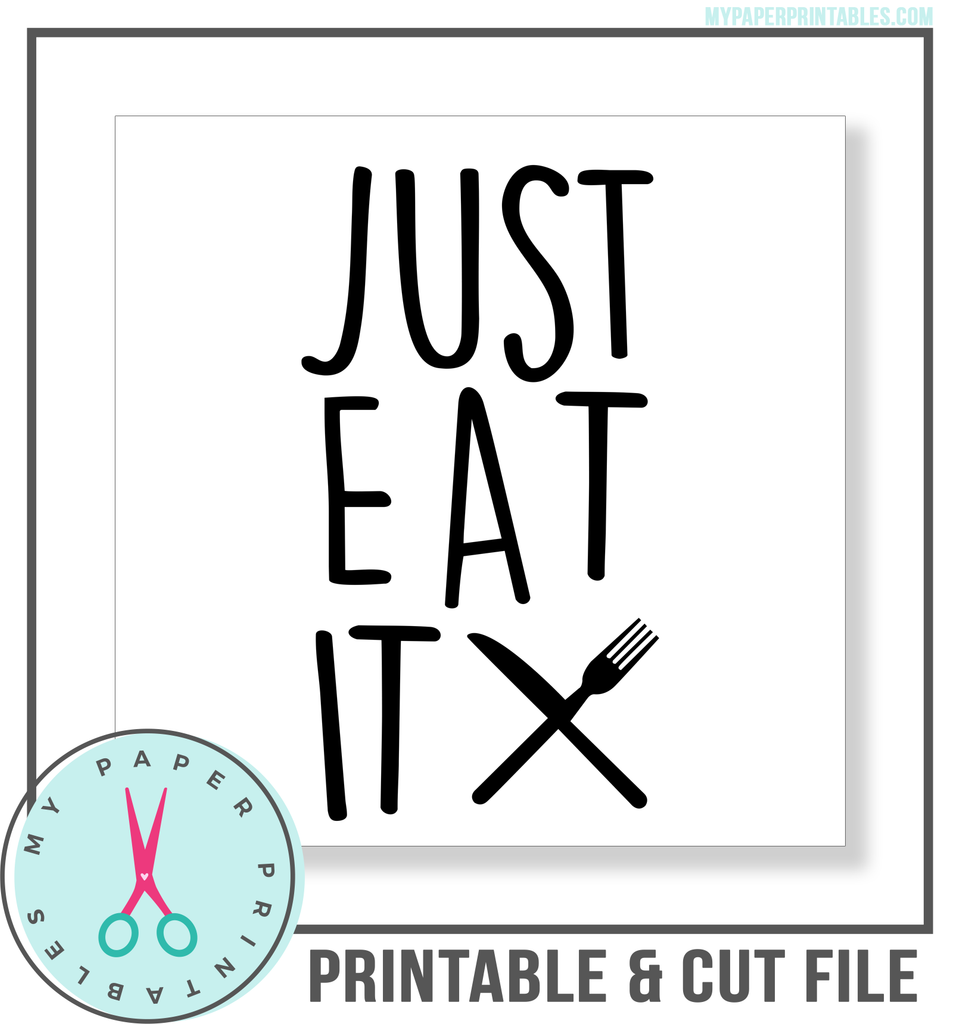 Just Eat It Cut File 2