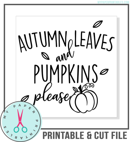 Autumn Leaves and Pumpkins Please Cut File