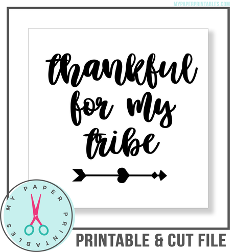 Thankful for My Tribe Cut File