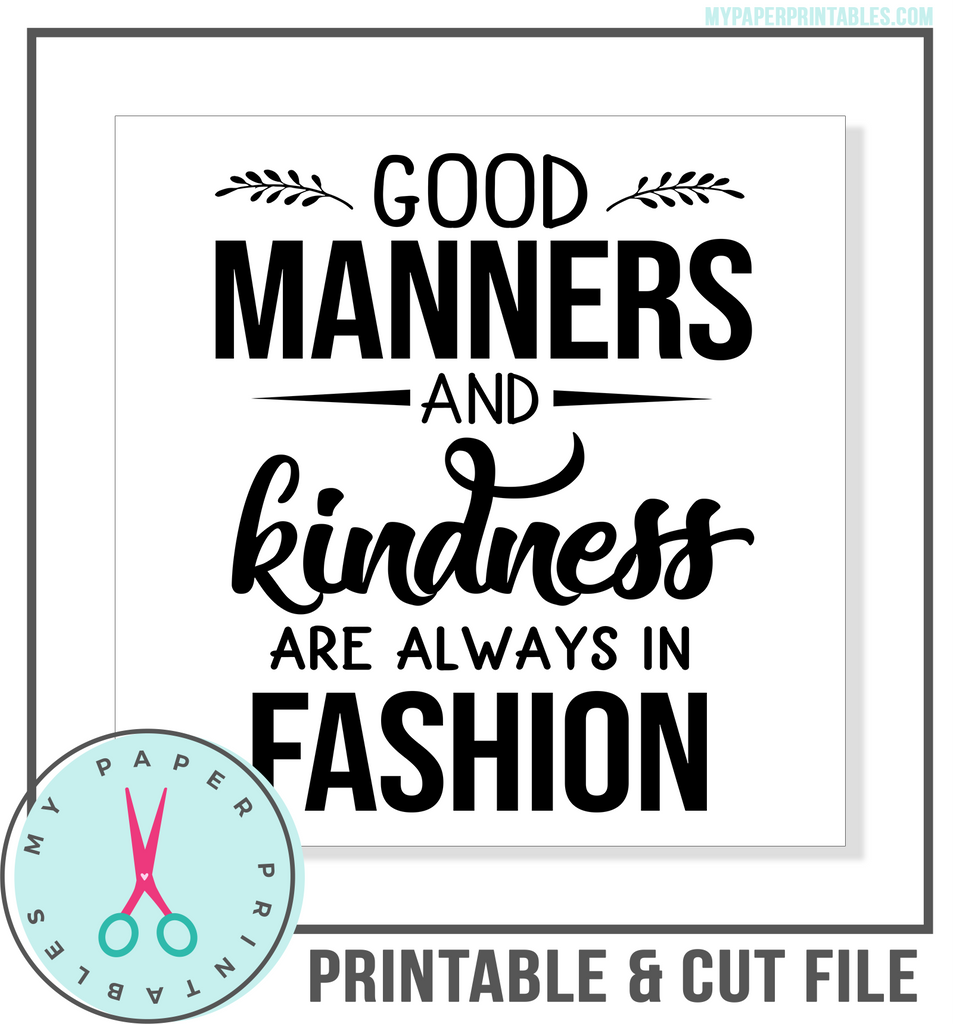 Good Manners Cut File