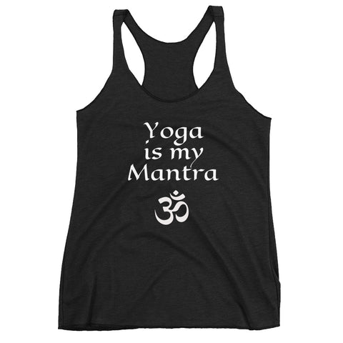 Yoga is my Mantra Women's Racerback Tank