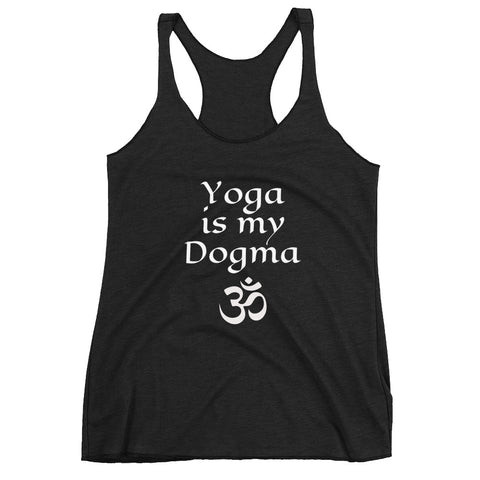 Yoga is my Dogma Women's Racerback Tank