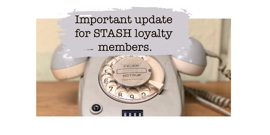 Important Update for STASH Loyalty Members