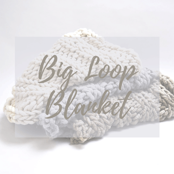 Big Loop Blanket - October, 2019