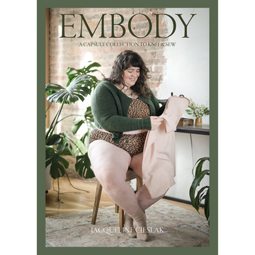 Embody: A Capsule Collection to Knit & Sew