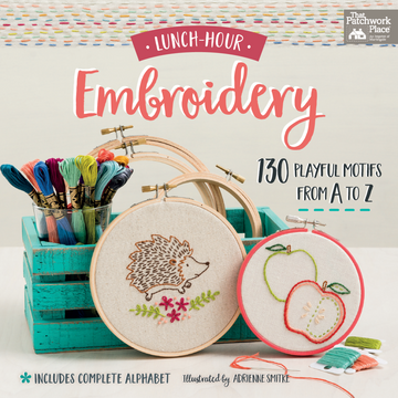 Lunch-Hour Embroidery - 130 Playful Motifs from A to Z