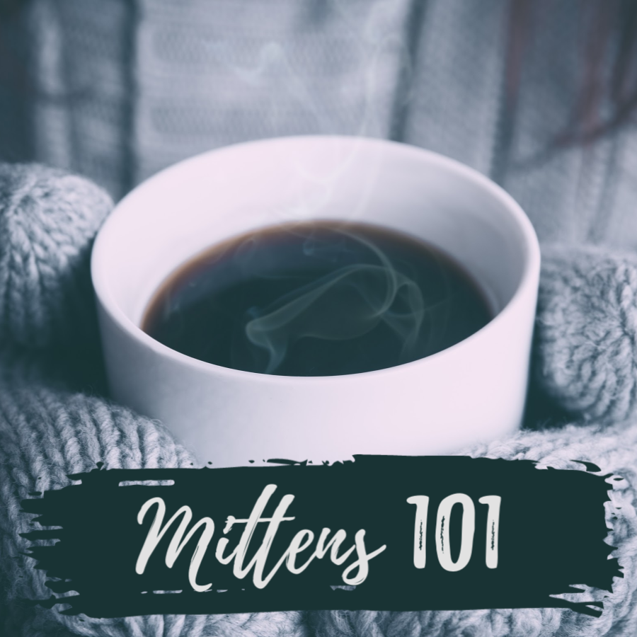 Mittens 101 - February, 2020