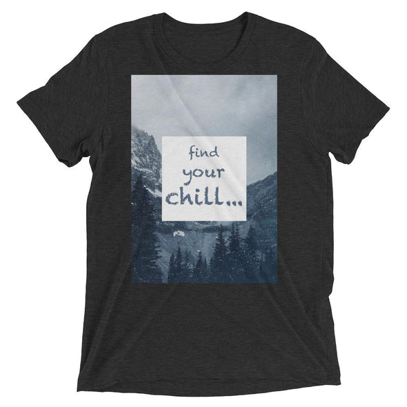 Find your chill... Mountains T-shirt