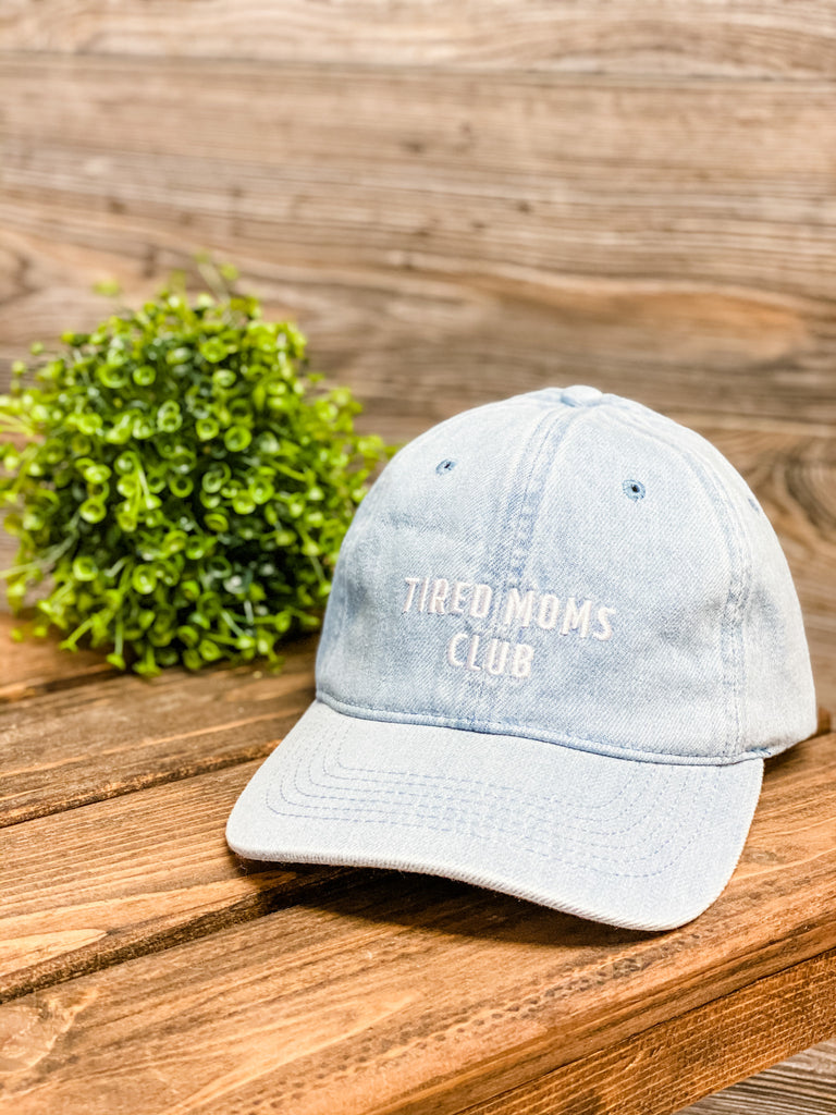 Tired Mom's Club Hat