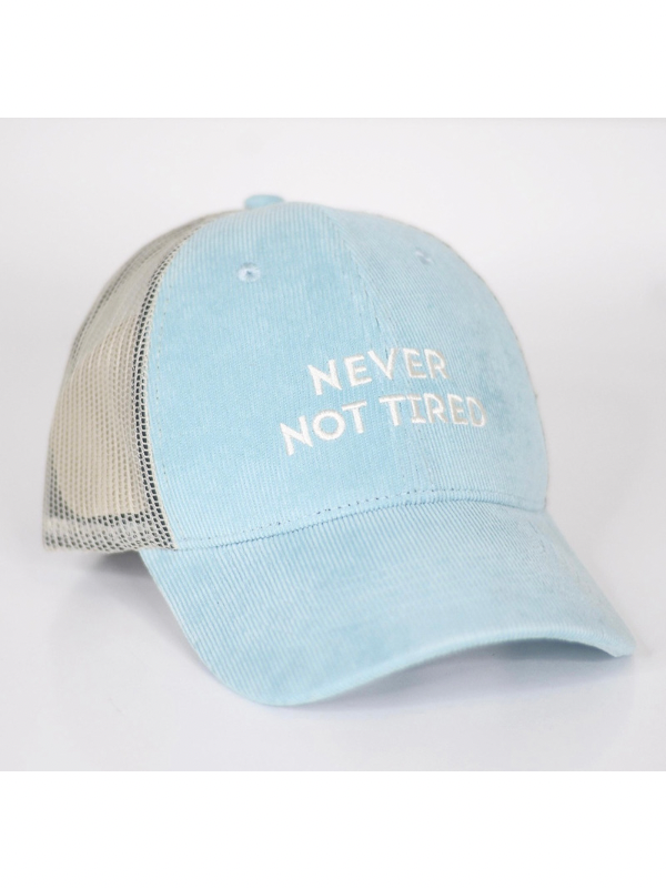 Never Not Tired Hat