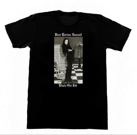 Adams Family - Dont Torture Yourself - T shirt / Koolcatrecordstshirtsnmore.com - Kool Cat Records T Shirts N More