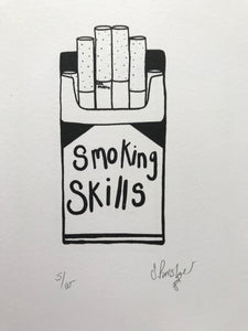 Smoking Skills A4 Screen Print