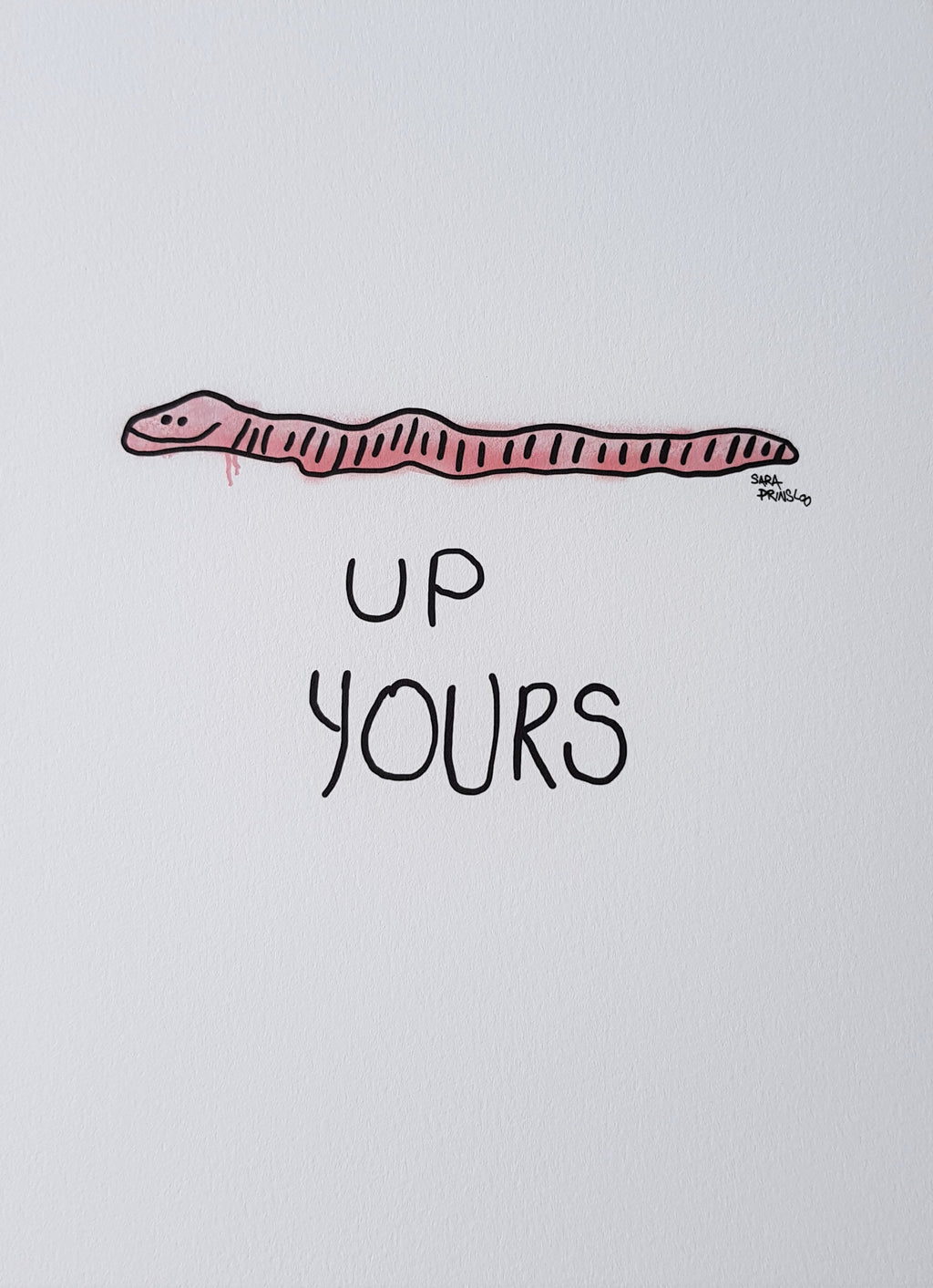UP YOURS WORM PRINT