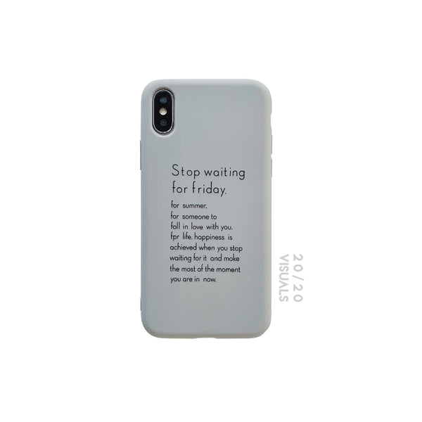 Stop Waiting iPhone Case
