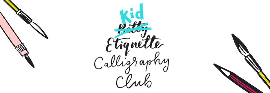 Kid Etiquette Calligraphy Club