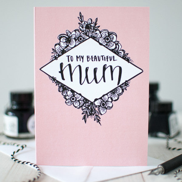 Beautiful Mum greeting card