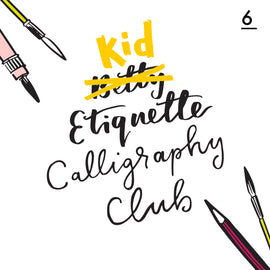 Betty Etiquette's Kid Etiquette Online Calligraphy Workshop Week Six Printable Worksheet For Colourful Calligraphy