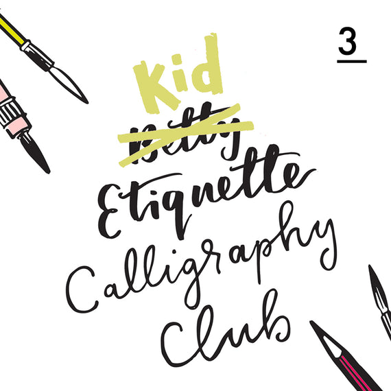 Betty Etiquette's Kid Etiquette Online Calligraphy Workshop Week Three Printable Worksheet For Illuminated Letters