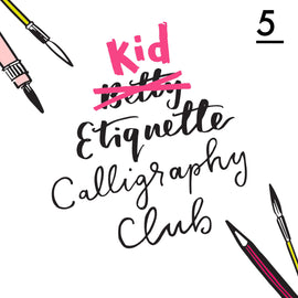 Betty Etiquette's Kid Etiquette Online Calligraphy Workshop Week Five Printable Worksheet For Floral Calligraphy