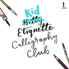 Betty Etiquette's Kid Etiquette Online Calligraphy Workshop Week One Printable Worksheet For Calligraphy Signs