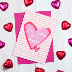 Amazing Wife Valentine's Card