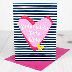 Bow Chicka Bow Wow Valentine's Card
