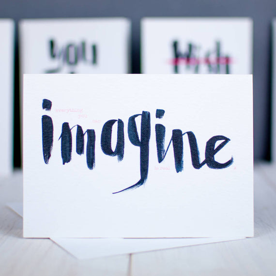 Everything You Can Imagine Brush Script Card