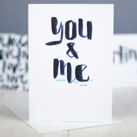You And Me Brush Script Card