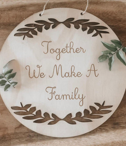 Family Plaque - Together we make a family
