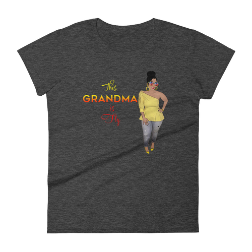 Grandma is Fly Fitted Women's short sleeve t-shirt