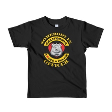 Somebody in Cali loves a Police Officer Youth Short sleeve kids t-shirt