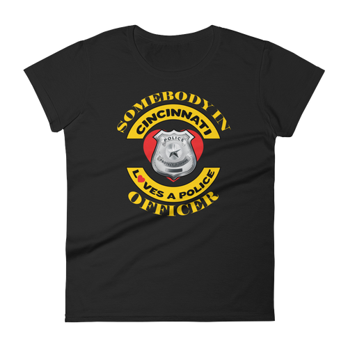 Someone In Cincinnati Loves a Police Officer Women's short sleeve t-shirt