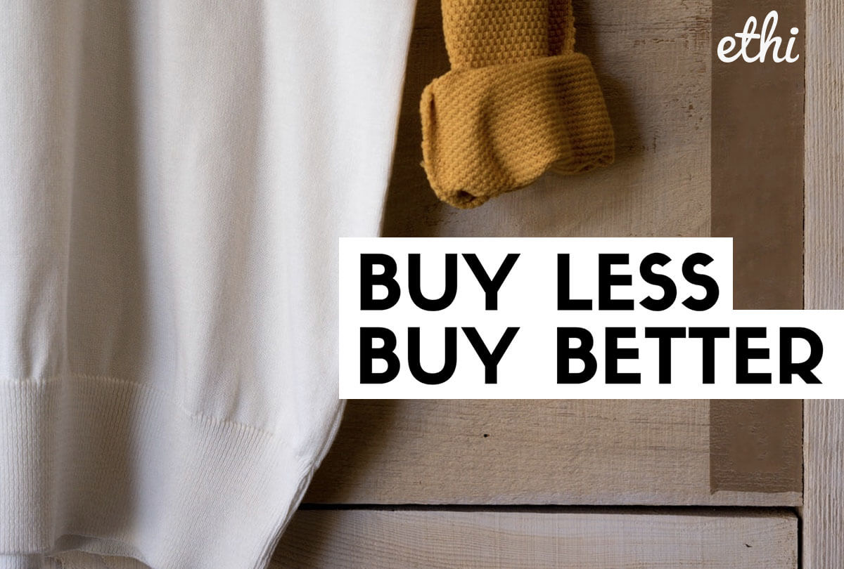 Buy Less, Buy Better