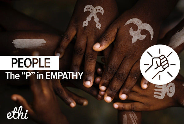 The P in EMPATHY: People