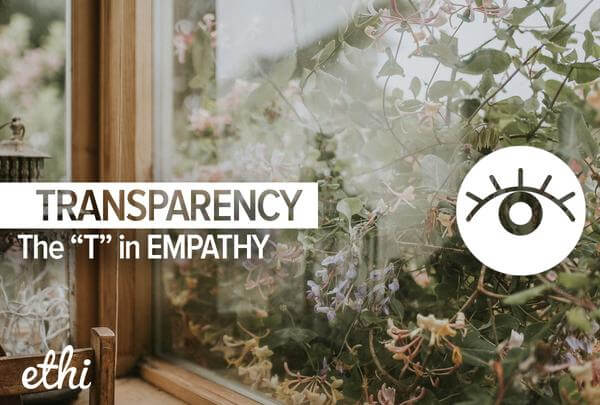 The T in EMPATHY: Transparency