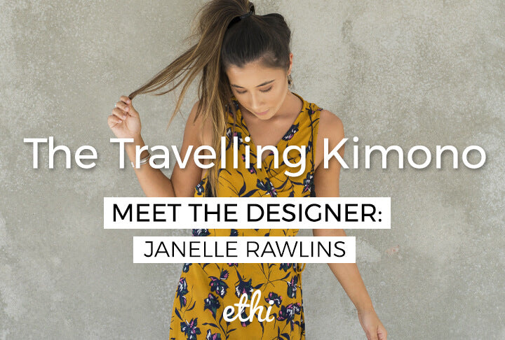 Meet the Designer: Janelle Rawlins of The Travelling Kimono