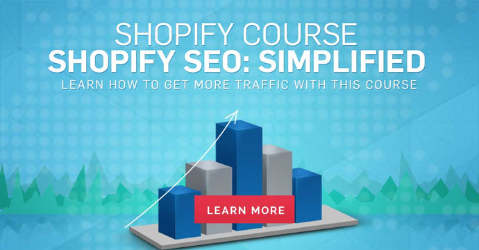Shopify SEO: Simplified