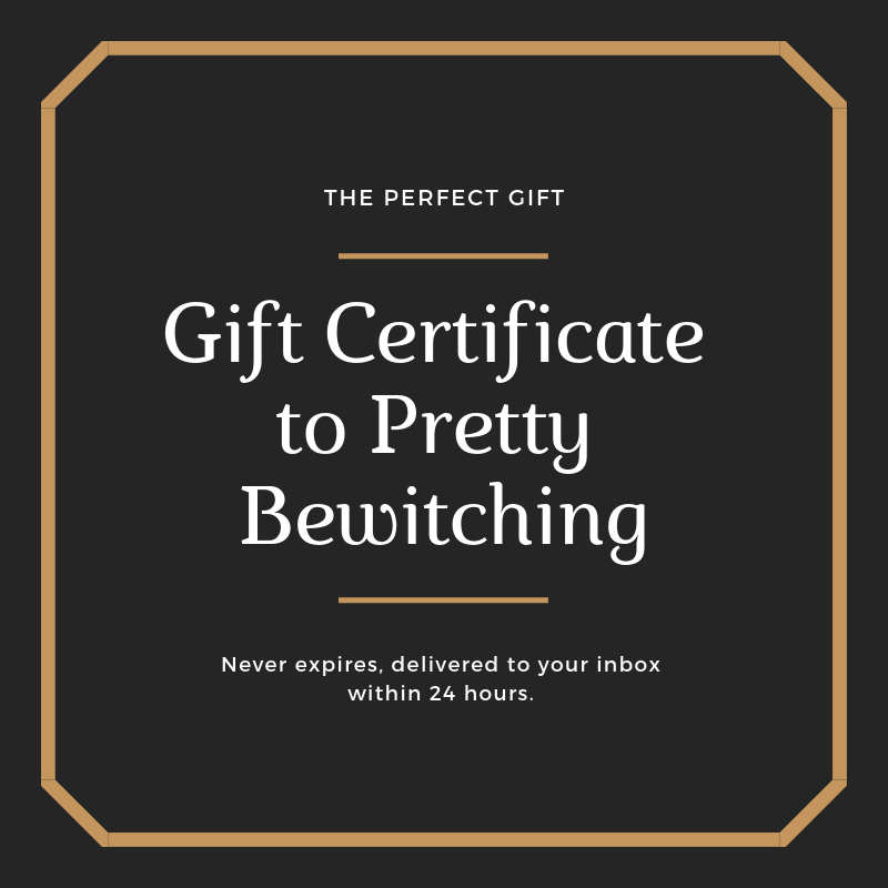 Gift Certificate to Pretty Bewitching