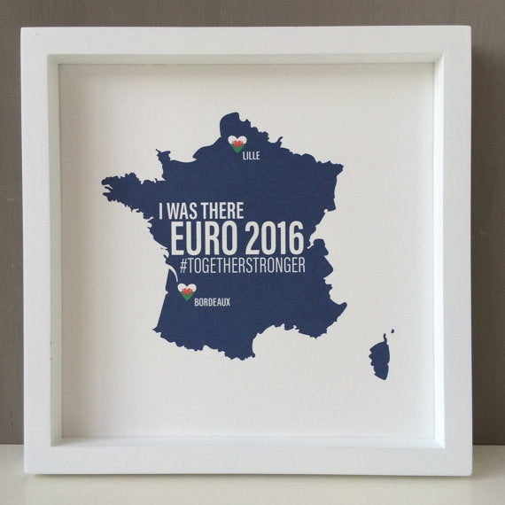 Personalised Euro 2016 'I WAS THERE' Print