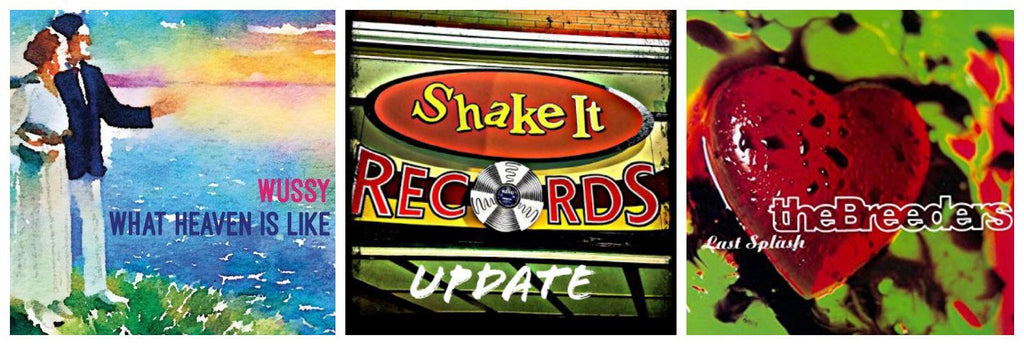 Shake It Update 5/17/18: Wussy's What Heaven Is Like Is Here; New Courtney Barnett, Stephen Malkmus, Breeders