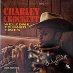 Charley Crockett - Welcome To Hard Times LP SIGNED