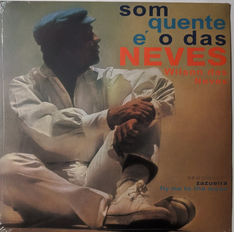 William das Neves - Som Quente É O Das Neves LP