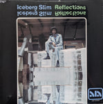 Iceberg Slim - Reflections LP