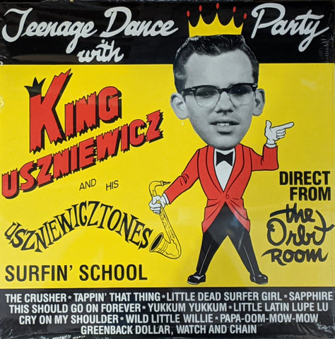 King Uszniewicz & His U-Tones - Teeange Dance Party LP