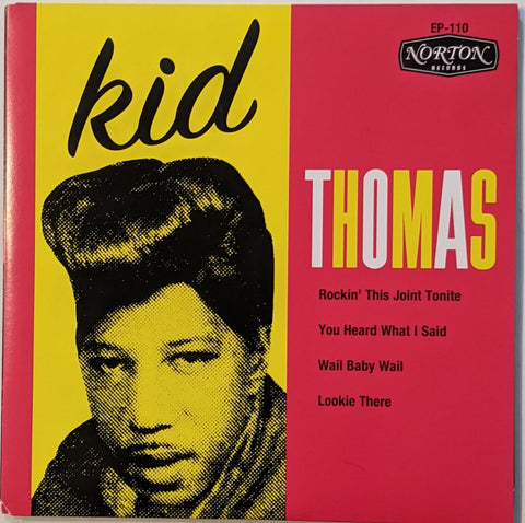 Kid Thomas - Rockin'  This Joint Tonight 7""