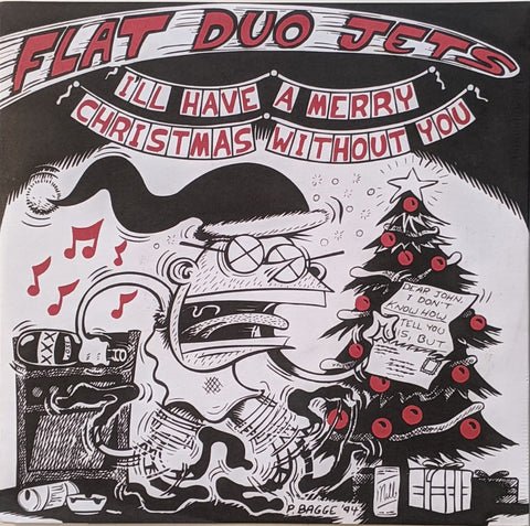 Flat Duo Jets - I'll Have A Merry Christmas Without You 7""