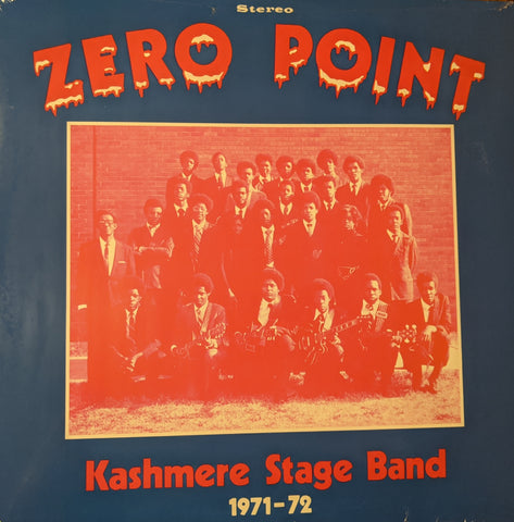 Kashmere Stage Band - Zero Point LP
