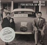 John Prine - For Better, Or Worse  LP